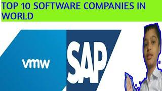 Top 10 SOFTWARE COMPANIES IN world.