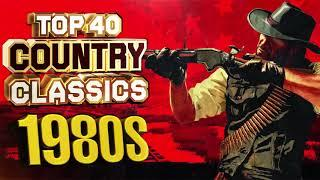 Top 40 Classic Country Songs Of All Time - Greatest Old Classic Country Songs - Country Hits 2020