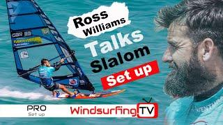 Pro Kit Setup – Slalom - Ross Williams