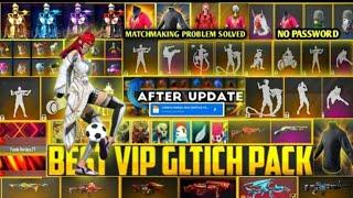 Free Fire Best VIP Glitch❗Data Config FF❗ Matchmaking Fixed❗After Update FreeFire New Glitch Pack