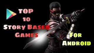 Top 10 Story Based Games For Android || High Graphics || 2020 New Games