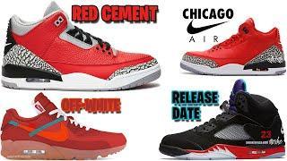AIR JORDAN 3 RED CEMENT + CHI AIR? JORDAN 5 TOP 3, JORDAN 10 WINGS, OFF-WHITE AM90 RED AND MORE