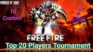 2020 Free fire Tournament Top 20 player 10 customs 2days Point score tournament