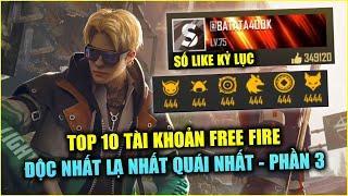 Free Fire | TOP 10 Tài Khoản Free Fire Độc Nhất Lạ Nhất Quái Chiêu Nhất - PHẦN 3 | Rikaki Gaming