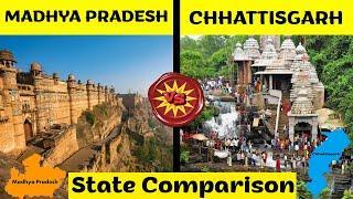 Madhya Pradesh VS Chhattisgarh   State Comparison   All you need to know! 2020