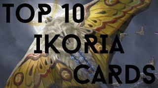 TOP 10 GAME CHANGING Cards from IKORIA