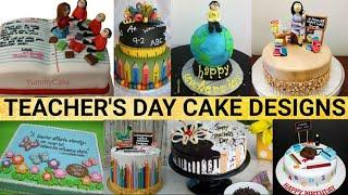 Teacher's Day Cake Design Ideas/Best Cake Decoration Ideas for Teacher's Day Celebration