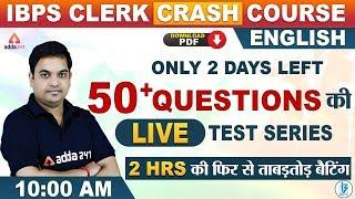 IBPS Clerk 2019 Prelims | English Maha Episode (2 Hours Class) | 50 Questions for Clerk Exam!