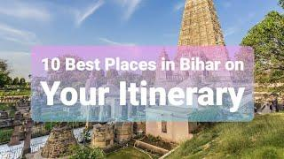 TOP 10 BEST PLACES IN BIHAR YOUR ITINERARY | #BIHAR #ITINERARY #TOP10 #PLACE'S