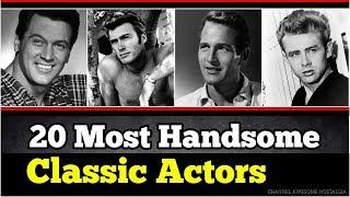 20 Most Handsome Classic Hollywood Actors