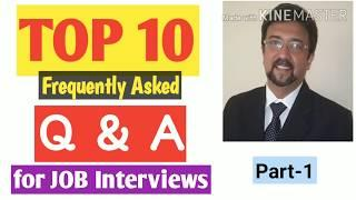 TOP 10 Questions & Impressive Answers for JOB Interviews I Part-1