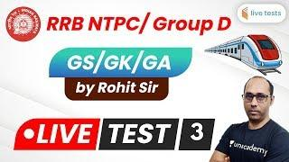 Top 100 Important Questions | GK/GS/GA by Rohit Sir | Live Test -3
