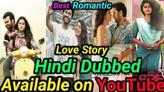 Top 10 Romantic Love Story South Hindi Dubbed Movies Available On YouTube|Dia