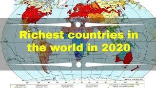 TOP 10 RICH COUNTRY IN WORLD    RICHEST COUNTRIES IN WORLD    2020