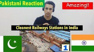 Pakistani Reaction   Indian Cleanest Railway Stations  Indian Railways System Top 10 Clean Railways.