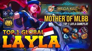 Mother of MLBB Top 1 Layla Gameplay - Top 1 Global Mobile Legends By €SParTaXS~BT*9 - Mobile Legends