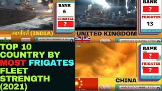 TOP 10 COUNTRY BY FRIGATES STRENGTH | #top10