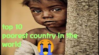 top 10 poorest country in the world 2020 || most poorest country || poor country