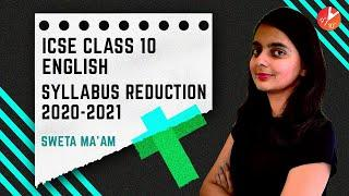 ICSE English Syllabus Reduction 2020-2021 | ICSE Class 10 English | Sweta Ma'am | Vedantu Class 9&10