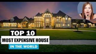 Top 10 Most Expensive houses in the world