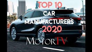 Top 10 Car Manufacturers in 2020.
