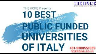 Top 10 Best Universities in Italy - 2020 | Free Education | Public Funded | Scholarships | THE HOPE