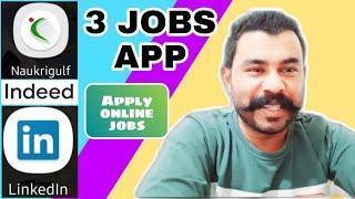 TOP 3 JOBS APPS | JOB INFORMATION | LINKEDIN JOBS |NAUKRI.COM JOBS | INDEED.COM JOBS