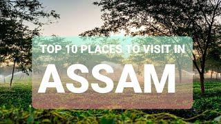 TOP 10 PLACES TO VISIT IN ASSAM | #TOP10 #ASSAM #PLACE'S #INDIA