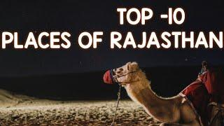 Top 10 Traveling Places Of Rajasthan