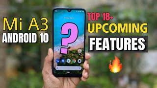 Mi A3 Android 10 Top 18+ Upcoming Features, in हिंदी | Mi A3 Android 10 Best Features,