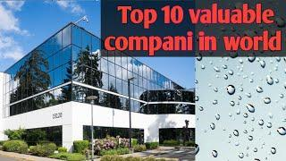 Top 10 valuable company in world