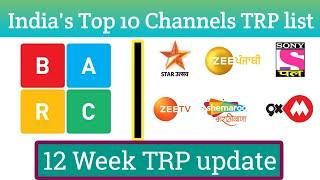 India's Top 10 Channels TRP update 12 Week TRP list video and dd free dish