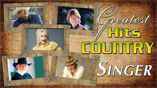 Greatest Hits Country Songs By Singers - Top Hits Old Country Songs Of All Time For Relaxing