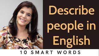 10 Smart English Words to Describe Someone | How to Describe a Person in English  | ChetChat