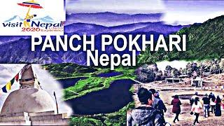 Visit Nepal 2020 most beautiful place in the world , Nepal top 10 tourist places panch pokhari nepal