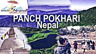Visit Nepal 2020 most beautiful place in the world , Nepal top 10 tourist places panch pokhari nepal