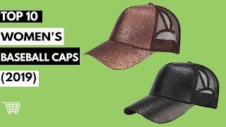 Women's Baseball Caps- Top 10 New Best Collection (2019)