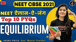 Equilibrium Chemistry Class 11 | Top 10 PYQ | NEET Questions | NEET 2021 Preparation | Anshu Ma'am