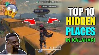 Top 10 Secret Place in Kalahari Map Free Fire | free fire Kalahari hidden place - GARENA FREE FIRE