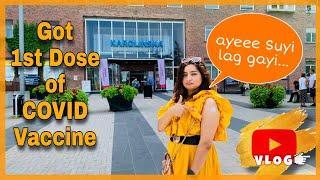 Kya Side Effects Huye Vaccine Ki First Dose Lagwane Se... || COVID VACCINATION IN SWEDEN Vlog