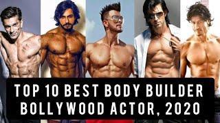 Top 10 Bollywood Body builder actors, 2020 ll 2020 k Bollywood k 10 body builder