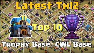 Latest Top 10 Th12 Legend League Base Trophy Base War Base CWL Base With Links| Clash of Clans 2019