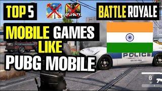 TOP 5 Battle Royale Games Like PUBG MOBILE | PUBG MOBILE ALTERNATIVE| GAMES LIKE PUBG MOBILE (India)