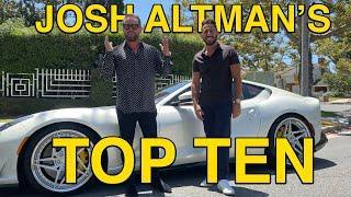 JOSH ALTMAN'S TOP TEN | REAL ESTATE | EPISODE #19