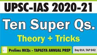 Prelims MCQs - Ten Super Questions - TAP - Day 14 - UPSC 2020-21 - Civil Services prep