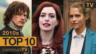 Top 10 Romance TV Series of the 2010s