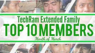 TechRam Family - TOP 10 MEMBERS (Month of March)