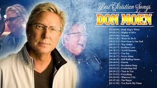 Peaceful Christian Worship Songs 2020 Playlist Of Don Moen - Top 100 Gospel Music Praise and Worship