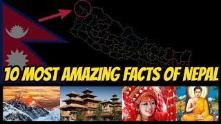 Nepal, the most beautiful places in the world| 10 Amazing Facts About Nepal नेपाल सुन्दर देश |