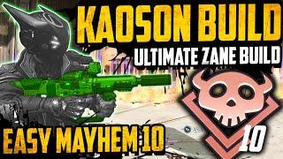 ULTIMATE MAYHEM 10 BUILD - The ZANE KAOSON Build Guide - Easy Mayhem 10 Build Guide - Borderlands 3